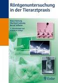 Röntgenuntersuchung in der Tierarztpraxis (eBook, PDF)
