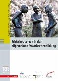 Ethisches Lernen in der allgemeinen Erwachsenenbildung (eBook, PDF)