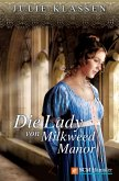 Die Lady von Milkweed Manor (eBook, ePUB)