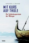 Mit Kurs auf Thule (eBook, PDF)