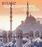 Byzanz - Konstantinopel - Istanbul (eBook, ePUB)