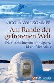 Am Rande der gefrorenen Welt (eBook, ePUB)