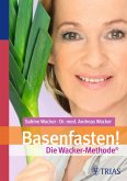 Basenfasten! Die Wacker-Methode (eBook, PDF)