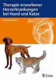 Therapie erworbener Herzerkrankungen bei Hund und Katze (eBook, PDF)