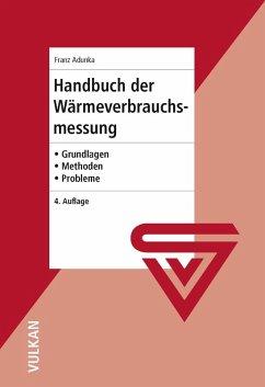 Handbuch der Wärmeverbrauchsmessung (eBook, PDF) - Adunka, Franz