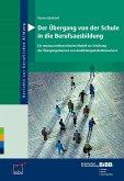 Der Übergang von der Schule in die Berufsausbildung (eBook, PDF)