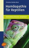 Homöopathie für Reptilien (eBook, PDF)