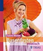 Basenfasten asiatisch (eBook, PDF)