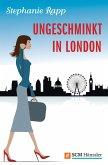 Ungeschminkt in London (eBook, ePUB)