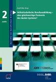 Vollzeitschulische Berufsausbildung - eine gleichwertige Partnerin des dualen Systems (eBook, PDF)