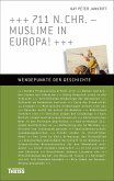 711 n. Chr. - Muslime in Europa! (eBook, PDF)