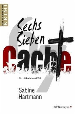 Sechs, Sieben, Cache! (eBook, ePUB) - Hartmann, Sabine