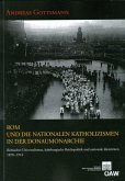 Rom und die nationalen Katholizismen in der Donaumonarchie (eBook, PDF)