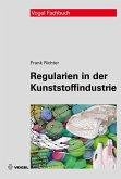 Regularien in der Kunststoffindustrie (eBook, PDF)
