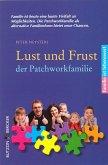 Lust und Frust der Patchwork-Familie (eBook, ePUB)
