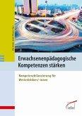 Erwachsenenpädagogische Kompetenzen stärken (eBook, PDF)