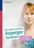 Ein Leben mit dem Asperger-Syndrom (eBook, ePUB)