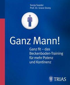 Ganz Mann! (eBook, PDF)