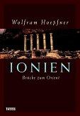 Ionien - Brücke zum Orient (eBook, ePUB)