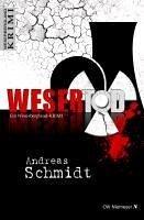 WeserTod (eBook, ePUB) - Schmidt, Andreas