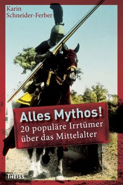 Alles Mythos! (eBook, PDF) - Schneider-Ferber, Karin