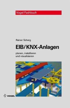 EIB/KNX-Anlagen (eBook, PDF) - Scherg, Rainer