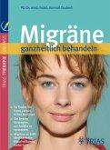 Migräne ganzheitlich behandeln (eBook, ePUB)