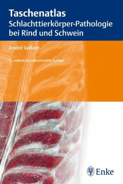 Taschenatlas Schlachttierkörper-Pathologie bei Rind und Schwein (eBook, PDF) - Vallant, A.