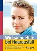 Wirksame Hilfe bei Haarausfall (eBook, ePUB)