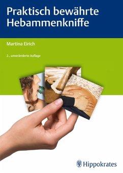 Praktisch bewährte Hebammenkniffe (eBook, ePUB) - Eirich, Martina