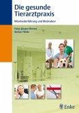 Die gesunde Tierarztpraxis (eBook, PDF)