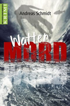 WattenMord (eBook, ePUB) - Schmidt, Andreas