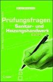Prüfungsfragen Sanitär- und Heizungshandwerk (eBook, PDF)