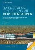 Rohrleitungserneuerung mit Berstverfahren (eBook, PDF)