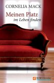 Meinen Platz im Leben finden (eBook, ePUB)
