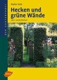 Hecken und grüne Wände (eBook, PDF)