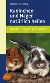 Kaninchen und Nager natürlich heilen (eBook, PDF)
