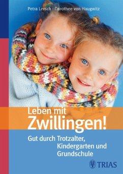 Leben mit Zwillingen! (eBook, ePUB) - Haugwitz, Dorothee von; Lersch, Petra