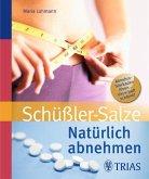Natürlich abnehmen mit Schüßler-Salzen (eBook, ePUB)