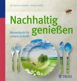 Nachhaltig genießen (eBook, PDF)