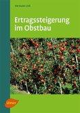 Ertragssteigerung im Obstbau (eBook, PDF)