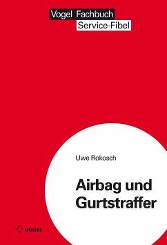 Airbag und Gurtstraffer (eBook, PDF)