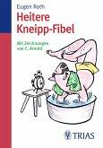 Heitere Kneipp-Fibel (eBook, PDF)