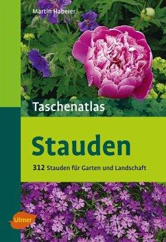 Taschenatlas Stauden (eBook, ePUB) - Haberer, Martin