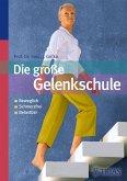 Die große Gelenkschule (eBook, ePUB)
