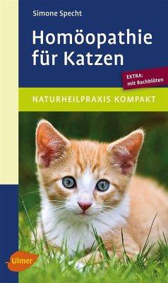 Homöopathie für Katzen (eBook, PDF) - Specht, Simone