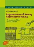 Regenwasserversickerung, Regenwassernutzung (eBook, ePUB)