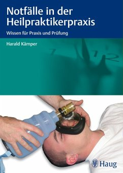 Notfälle in der Heilpraktikerpraxis (eBook, ePUB) - Kämper, Harald