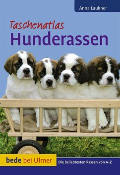 Taschenatlas Hunderassen (eBook, PDF) - Laukner, Anna