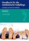 Handbuch für die medizinische Fußpflege (eBook, PDF)